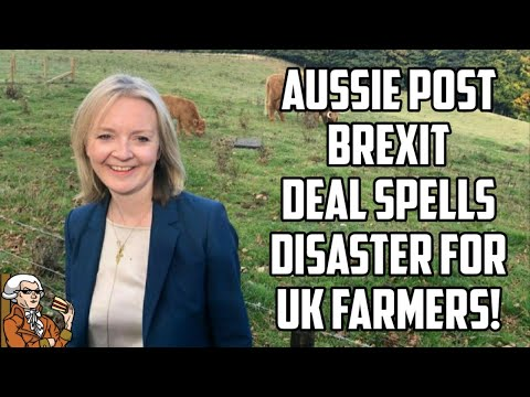 Post brexit australian trade deal may be bad for british famers!