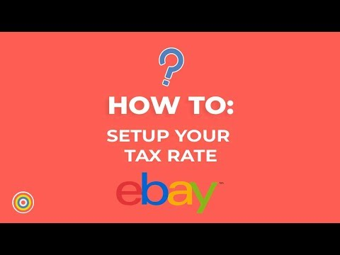 How to setup your tax rate on ebay - e-commerce tutorials